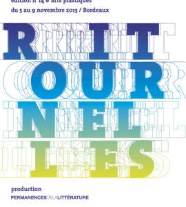 Festival Ritournelles 2013, arts et littérature contemporaine à Bordeaux